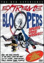Extreme Sports Bloopers-Sports Gone Wrong
