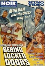 Behind Locked Doors - Budd Boetticher