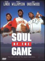 Soul of the Game - Kevin Rodney Sullivan