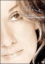 Celine Dion-All the Way...a Decade of Song & Video