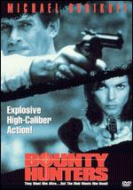 Bounty Hunters - George Erschbamer
