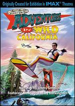 Adventures in Wild California - Greg MacGillivray
