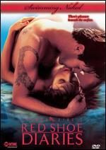 Red Shoe Diaries-Swimming Naked