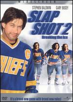 Slap Shot 2: Breaking the Ice - Steve Boyum