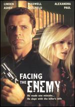 Facing the Enemy - Rob Malenfant