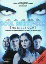 Soul Survivors (the Killer Cut)