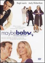 Maybe Baby - Ben Elton