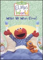 Elmo's World-Wake Up With Elmo!