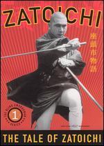 Zatoichi the Blind Swordsman, Vol. 1-the Tale of Zatoichi