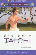 Discover T'ai Chi for Beginners with Scott Cole: Workout Essentials