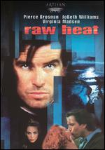 Raw Heat - Jerry London
