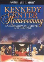 Bill and Gloria Gaither: Kennedy Center Homecoming - A Celebration of Our Faith and Our Heritage