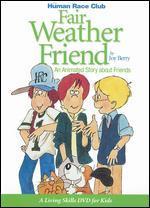 The Human Race Club: Fair Weather Friend