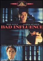 Bad Influence - Curtis Hanson