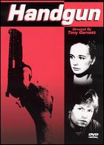 Handgun - Tony Garnett