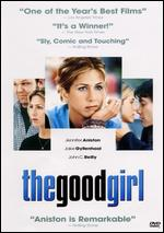 The Good Girl - Miguel Arteta