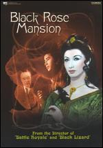 Black Rose Mansion