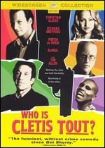 Who Is Cletis Tout? - Chris Ver Weil