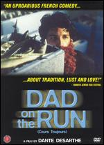 Dad on the Run - Dante Desarthe