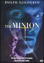 The Minion - Jean-Marc Piche