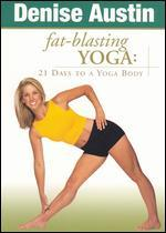 Denise Austin: Fat Blasting Yoga - 21 Days to a Yoga Body