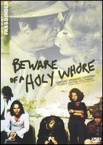 Beware of a Holy Whore