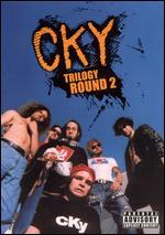 Cky Trilogy, Round 2