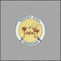 Cassadaga - Bright Eyes