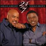 24/7 - Gerald Albright/Norman Brown