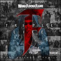 Triple F Life: Friends, Fans & Family - Waka Flocka Flame
