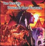 Best of Douglas Blue Feather (Cd)