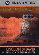 Empires: Kingdom of David-The Saga of the Israelites