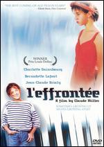 L' Effrontee - Claude Miller