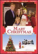 Mary Christmas - John Schneider