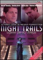 Night Trails (Luces De La Noche)