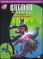 Batman Beyond-Tech Wars/Disappearing Inque (Animated Double Feature)