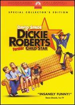 Dickie Roberts: Former Child Star [WS]