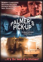 Palmer's Pick-Up - Christopher Coppola