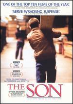 The Son - Jean-Pierre Dardenne; Luc Dardenne