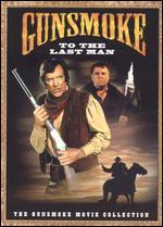 Gunsmoke: To the Last Man [Circuit City Exclusive] [Checkpoint]