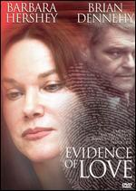 Evidence of Love(True Stories Collection Tv Movie)