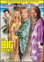The Big Bounce [WS]