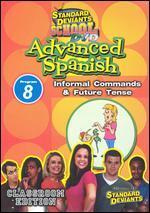 Standard Deviants School: Advanced Spanish, Program 8