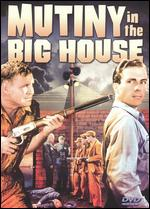 Mutiny in the Big House - William Nigh