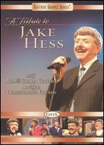 A Tribute to Jake Hess with Bill & Gloria Gaither and Their Homecoming Friends