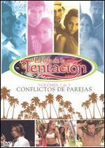 La Isla de la Tentaci�n, Vol�men 2: Conflictos de Parejas