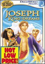 Joseph-King of Dreams