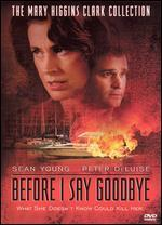 Mary Higgins Clark's Before I Say Goodbye
