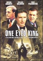 One Eyed King - Robert Moresco