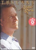 Andre Rieu-Tuscany